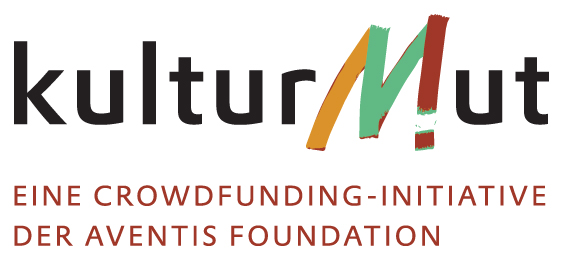 Kulturmut – eine Crowdfundinginitiative der Aventis Foundation