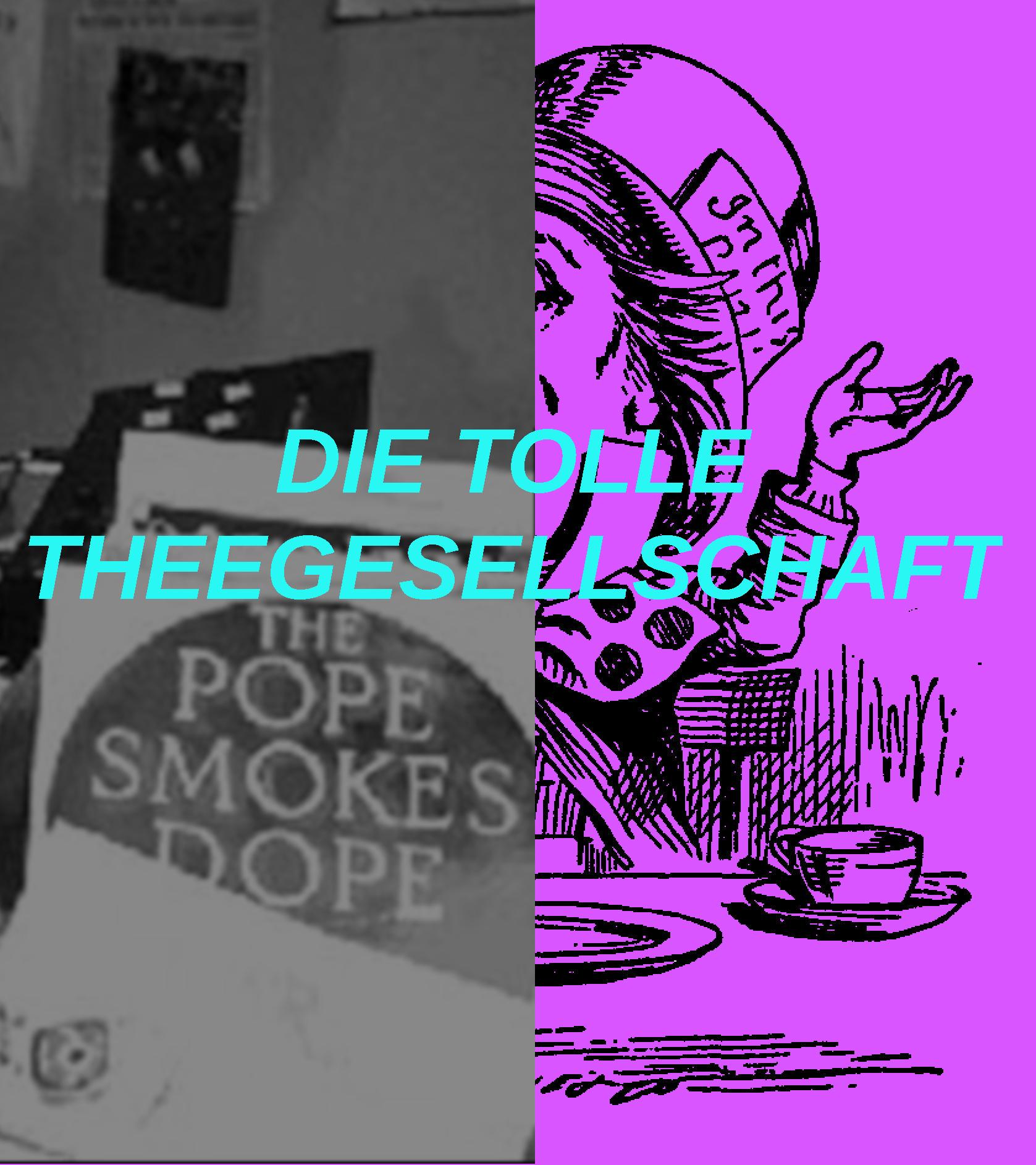 DIE TOLLE THEEGESELLSCHAFT